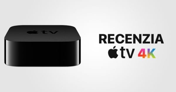 Recenzia Apple TV 4K 600x314 - Recenzia Apple TV 4K: Generácia na začiatku generácie