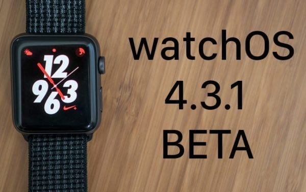 watchOS 4.3.1 beta 600x378 - Po vydání iOS 11.4 beta 1 jsme se dočkali i vydání watchOS 4.3.1 beta 1