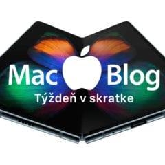 tyzdenvskratke feb18 240x240 - Týždeň v skratke: skladacie telefóny, ARM Macy a Apple Pay v Česku